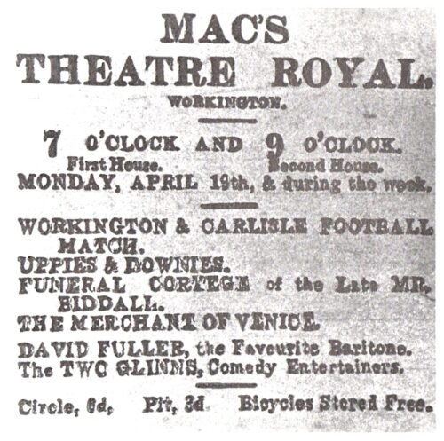Here Is An advert for MAC'S THEATRE ROYAL Circa 1920. As The Advert Shows That Particular Week There Were Four Films Supported By DAVID FULLER, A Favourite Baritone And The TWO GLINNS, Comedy Entertainers