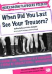 'When Did You Last See Your Trousers' By Ray Galton & John Androbus