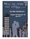 13th - 17th May A Playgoers Production 'How The Other Half Loves' By Alan Ayckbourn
